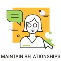 Maintain relationships
